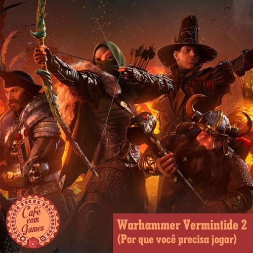 Warhammer Vermintide 2- Por Que Você Precisa Jogar-