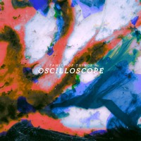 Family of Things - Oscilloscope