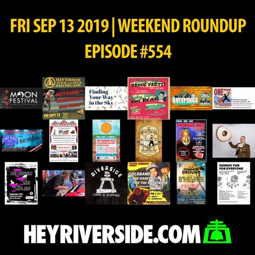 EP0554 FRIDAY SEP 13TH - WEEKEND ROUNDUP