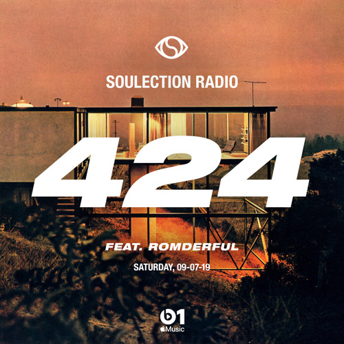 Soulection Radio Show #424 ft. ROMDERFUL