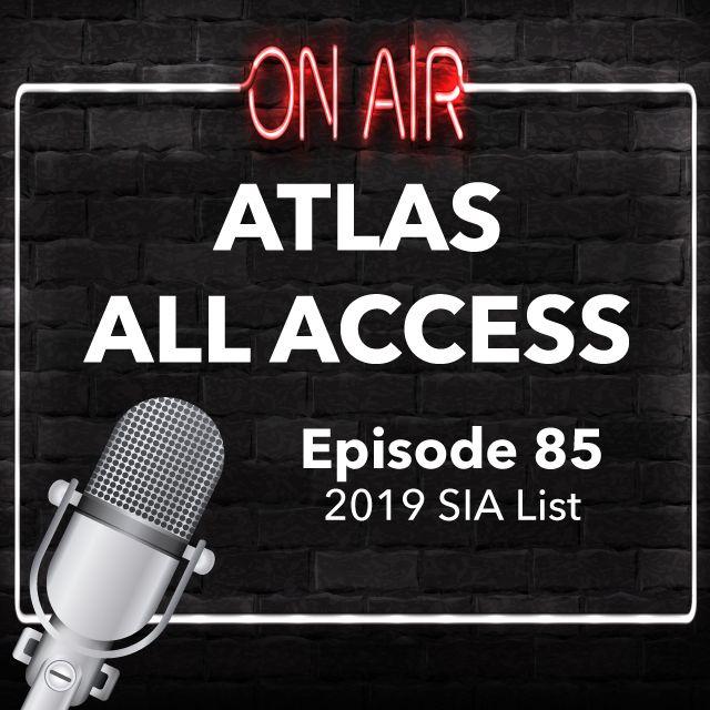 2019 SIA List - Atlas All Access #85