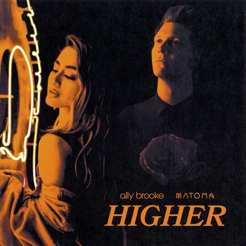 Higher (with Matoma)