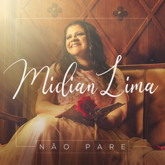 Midian Lima - Não Pare