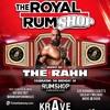 Download DJ RaH RahH - The Royal RumShop Promo Mix Mp3