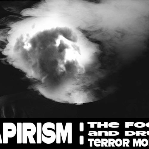 'VAPIRISM – THE FOOD AND DRUG TERROR MODEL' – September 12, 2019