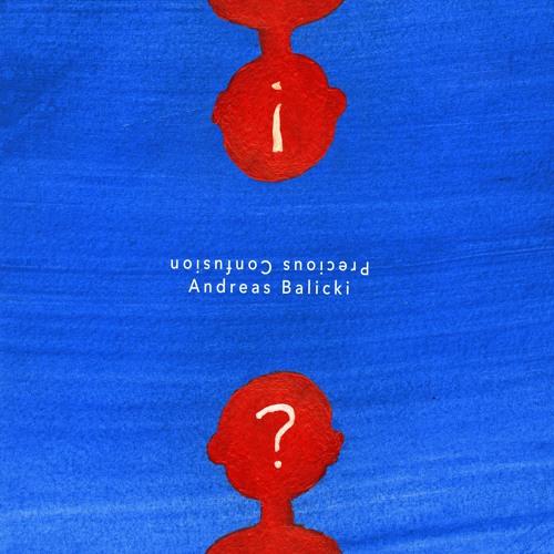 [SAIS018] Andreas Balicki - Precious Confusion