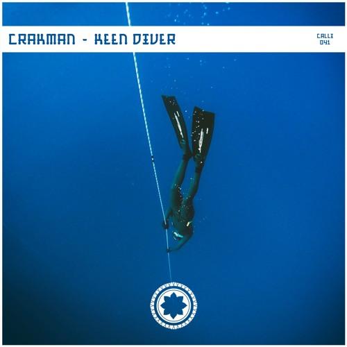 Crakman - Keen Diver EP 2019
