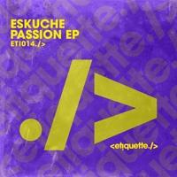 Eskuche - Passion