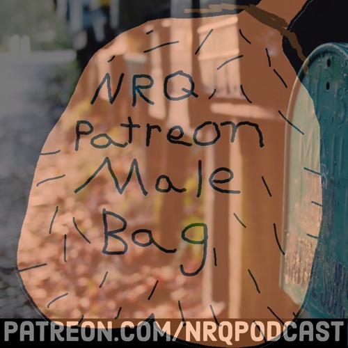 NRQ Patreon Male Bag (August 2019)
