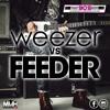 Weezer Vs Feeder - That 90s Kid 11.09.19