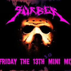 Friday The 13th Mix pt. 3