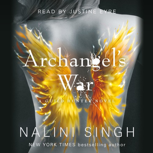 Archangel's War by Nalini Singh, read by Justine Eyre
