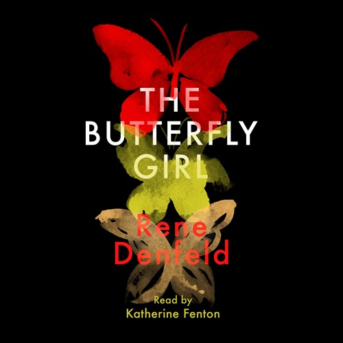 The Butterfly Girl by Rene Denfeld, read by Katherine Fenton