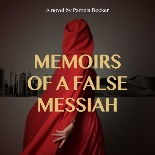Memoirs of a False Messiah - Chapter 1