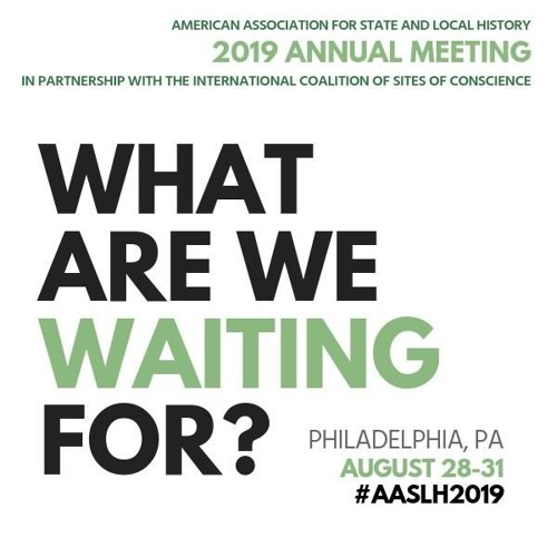 2019 Meeting of the AASLH Membership