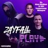 Download lagu ZAYFALL - Play (Vs. Alan Walker, K - 391, Tungevaag & Mangoo).mp3