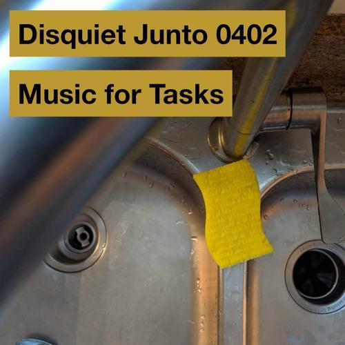 Disquiet Junto Project 0402: Music for Tasks