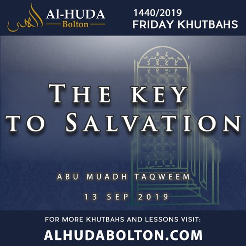 Khutbah: The Key To Salvation