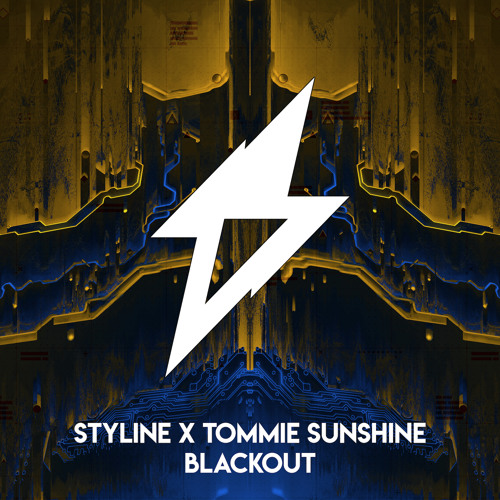 Styline & Tommie Sunshine - BLACKOUT [Spotify playlisted New Music Friday Cratediggers]