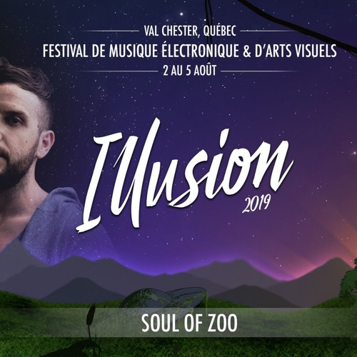 Soul Of Zoo - Mirage Stage Live set Illusion Festival 2019