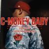 C-Money Baby NiceNSlow/TwoPhones Cover/Remix mp3