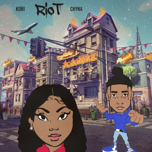 Kori and Chyna - Riot (Explicit)