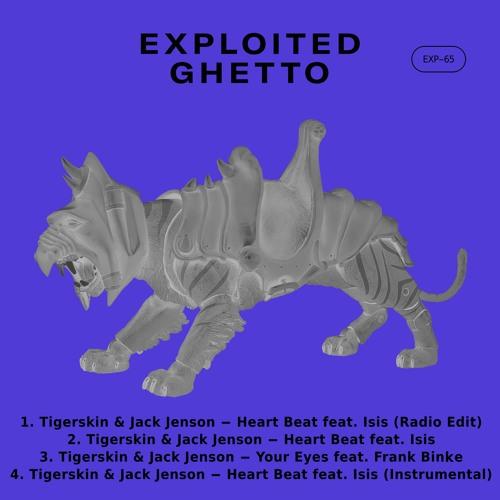 Tigerskin & Jack Jenson - Your Eyes   Exploited Ghetto