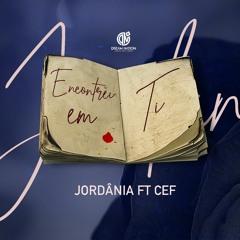 Jordânia ft CEF- Encontrei em ti (Prod by Wonderboyz)