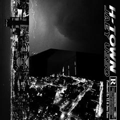 H-Town / prod by YzYz