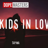 Taywa - Like Kids In Love (Dj Mike Myers Remix )