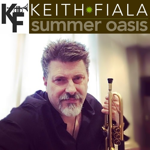 Keith Fiala : Summer Oasis