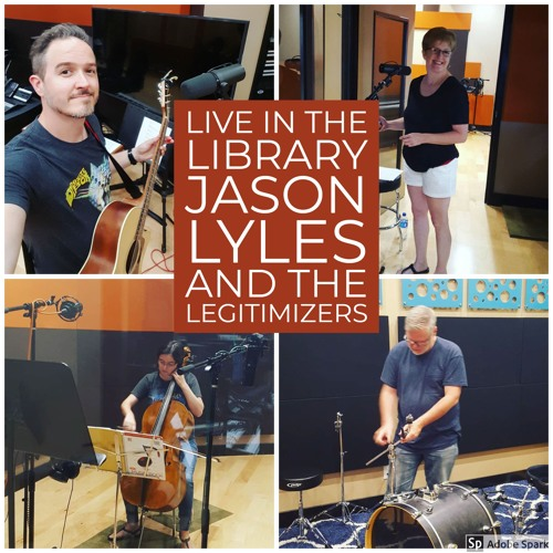 Jason Lyles and the Legitimizers - Live In The Library
