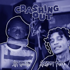 Crashin Out (Feat. Jackboy Toby)