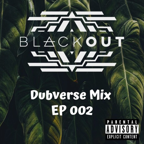 Dubverse House Mix EP 002 - Blackout