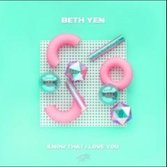 Beth Yen - You Know That I Love You - Radio Edit (Romy Black Remix)