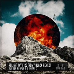 Rubber People & Dimitri Z - Relight My Fire (Romy Black Remix)