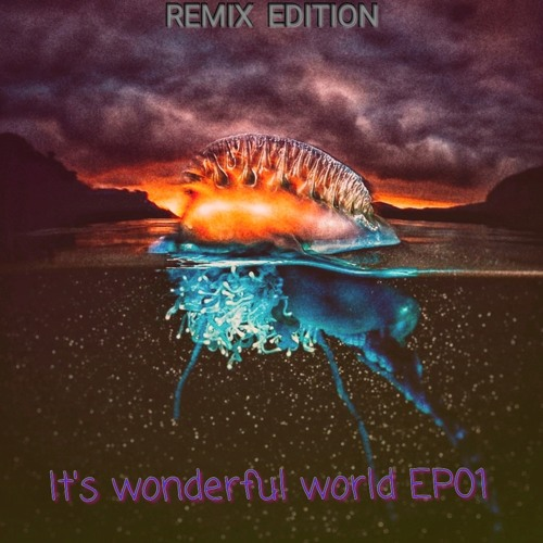 it's wonderful world (original edit )