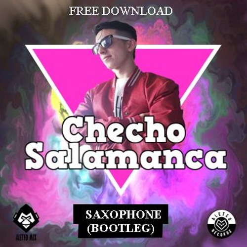 SAXOPHONE - (Checho Salamanca) - Original Mix ->(DESCARGA EN COMPRAR)<-