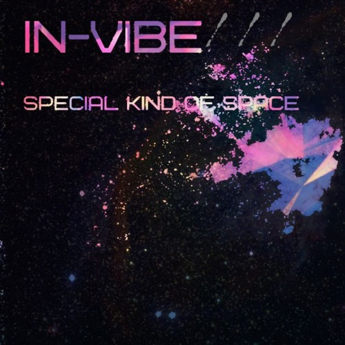 IN-VIBE - Special Kind Of Space