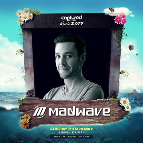 Madwave Live @ Captured Festival Afterparty - Benimussa Park Ibiza (07.09.2019)