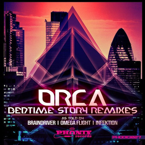 1 - Orca - Bedtime Story (Brain Driver RmX) SAMPLE