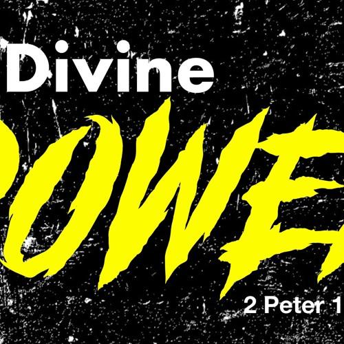 His Divine Power - 2 Peter 1;1 - 4 - Matthew Niemier