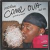 Download Come Ova feat. 3AM Mp3