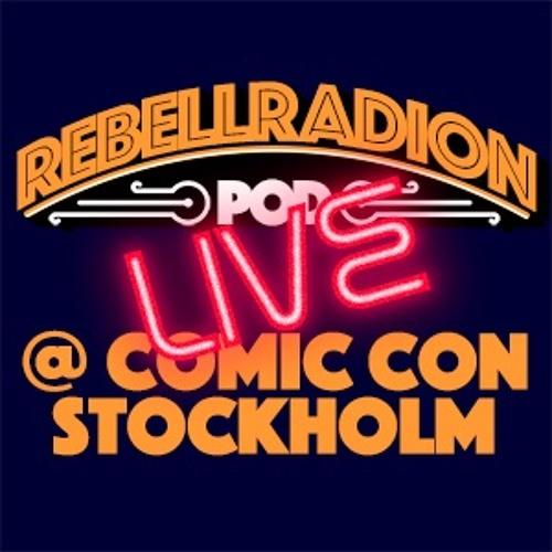 Rebellradion LIVE @ Comic Con Stockholm