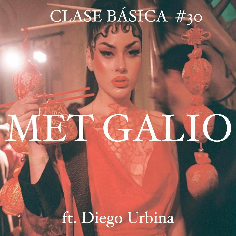 #030 MET GALIO feat. Diego Urbina