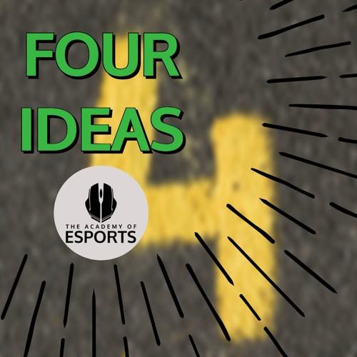 Four Ideas (For Your Esports Team)