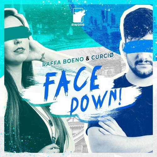 Raffa Boeno & Curcio - Face Down