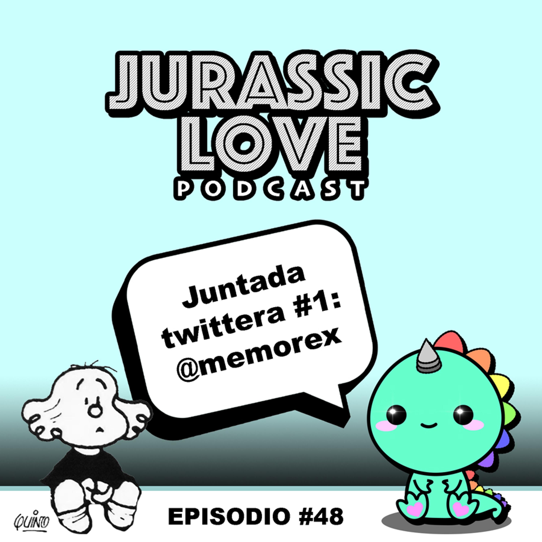 #48 - Juntada twittera #1: @memorex