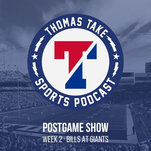 Thomas Takeover Postgame Show: Week 2 - Bills at Giants