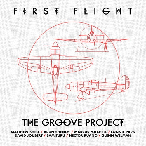 The Groove Project - First Flight